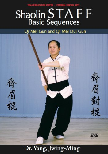 Shaolin Staff Basic Sequences (YMAA Kung Fu) (Kung Fu Bo Staff)