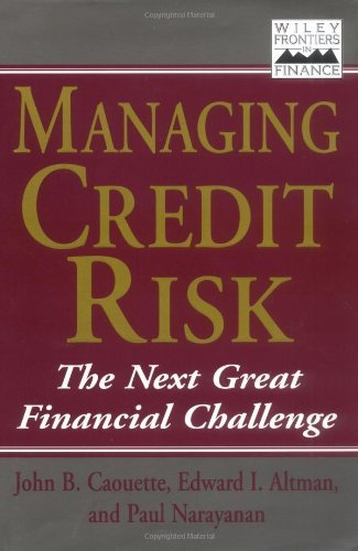 Managing Credit Risk: The Next Great Financial Challenge