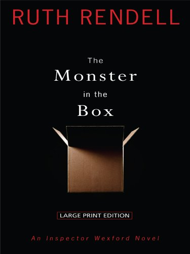 Download The Monster in the Box: An Inspector Wexford Novel (Thorndike Press Large Print Core Series) ebook