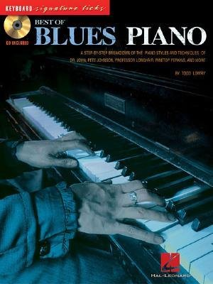 [(Best of Blues Piano: Keyboard Signature Licks)] [Author: Todd Lowry] published on (January, 2014)