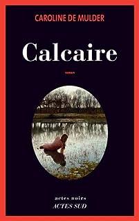 Calcaire, De Mulder, Caroline