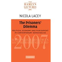 The Prisoners' Dilemma: Political Economy and Punishment in Contemporary Democracies
