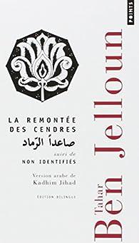 La remontée des cendres - Non identifiés par Tahar Ben Jelloun