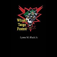 Whisky Tango Foxtrot (English Edition)