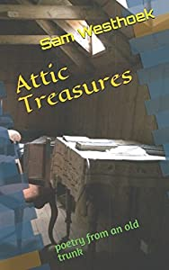Attic Treasures: poetry from an old trunk