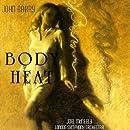 Body Heat (1998 Re-recording of 1981 Film)