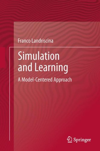 Simulation and Learning: A Model-Centered Approach