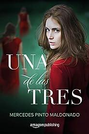 Una de las tres (Spanish Edition)