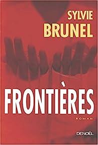 Frontières par Sylvie Brunel