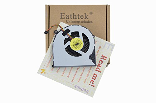 Eathtek Replacement CPU Cooling Fan for TOSHIBA Satellite C850 C855 C870 C875 L850 L870 L870D L875 L875D series, Compatible with part# DFS501105FR0T KSB06105HA MG62090V1-Q030-S99 (3 pin) by Eathtek
