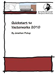 001 Quickstart Guide to Vectorworks 2010 (Short Sharp Manuals) (English Edition)