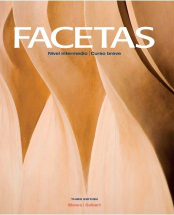 Facetas 3rd Edition - Student Edition, Supersite Code and Student Activities Manual