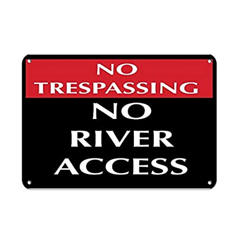 Vinmea Personalized Metal Signs For Outdoors No Trespassing No River Access Security Sign Aluminum Metal Sign 7 X 10 Inch