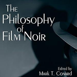 The Philosophy of Film Noir Audiobook