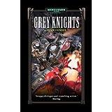 Grey Knights (Warhammer 40,000 Novels)