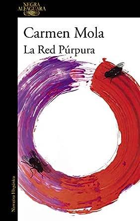 La red púrpura (Inspectora Elena Blanco 2) eBook: Carmen Mola ...