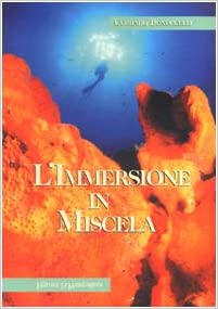 Libros Descargar Gratis L'immersione In Miscela. Basi E Principi PDF En Kindle