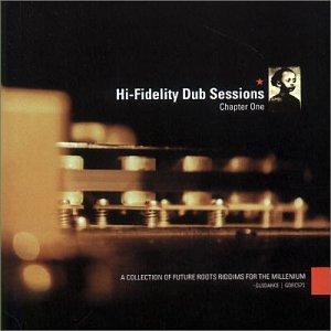 Hi Fidelity Dub Sessions 1
