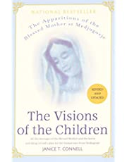 The Visions of the Children: The Apparitions of the Blessed Mother at Medjugorje