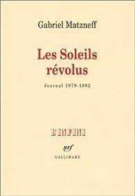 Les soleils révolus (Journal 1979-1982) par Gabriel Matzneff