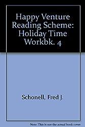 Happy Venture Reading Scheme: Holiday Time Workbk. 4