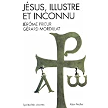 Jésus, illustre et inconnu