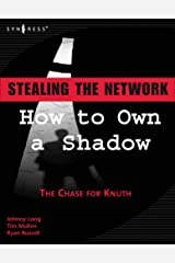 Stealing the Network: How to Own a Shadow Paperback