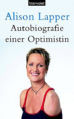 Autobiografie einer Optimistin (Hardcover Fiction)