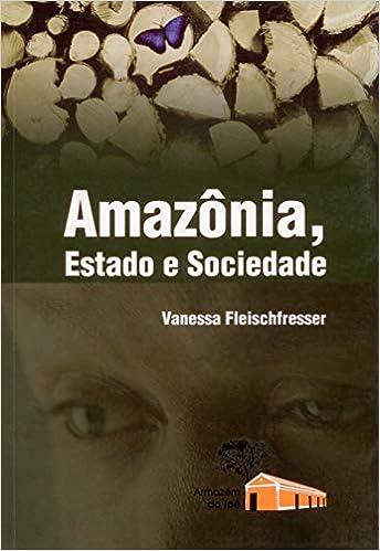 Amazônia, Estado e Sociedade