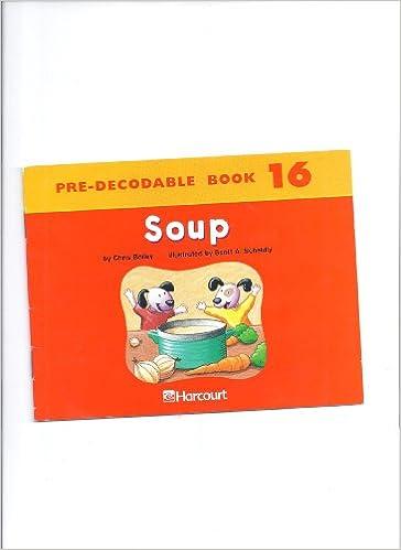 Harcourt School Publishers Trophies: Producable Book Grade K Soup