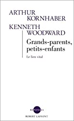 Grands-parents, petits-enfants (French Edition)