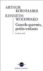 Grands-parents, petits-enfants (French Edition)