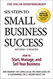 img - for Six Steps to Small Business Success: How to Start, Manage, and Sell Your Business book / textbook / text book