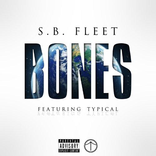 Bones (feat. Typical) - Single [Explicit]