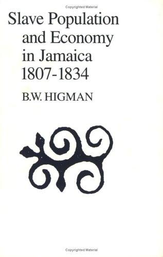 Download Slave Population and Economy in Jamaica 1807-1834 PDF