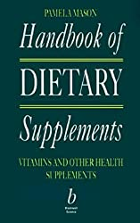 Handbook of Dietary Supplements: Vitamins and Other Health Supplements