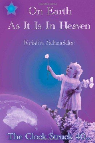 On Earth As It Is In Heaven: The Clock Struck 40... pdf