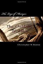 The Lays of Morèyar: The Children of Akka