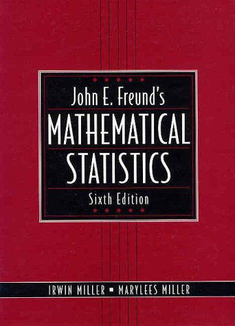 john-e-freund-s-mathematical-statistics