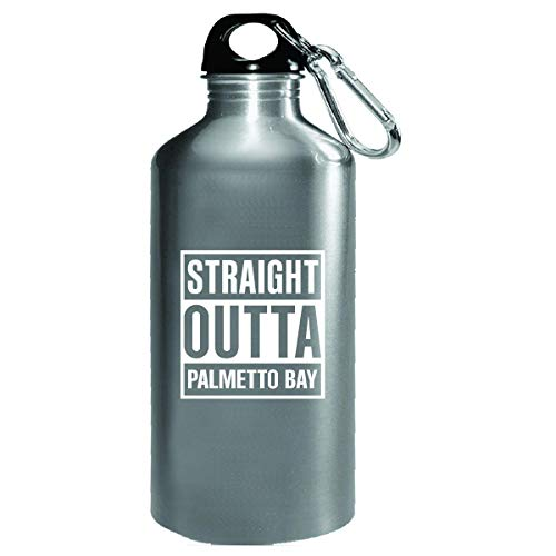 Straight Outta Palmetto Bay City Cool Gift - Water Bottle]()