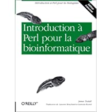 INTRODUCTION · PERL POUR LA BIOINFORMATIQUE