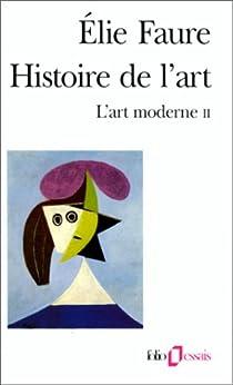 Histoire de l'art. Intégrale par Faure