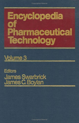 Encyclopedia Of Pharmaceutical Technology  Volume 3   Clinical Supplies To Dermal Diffusion And Delivery Principles  Pharmaceutical Technology Encyclopedia