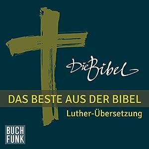 Best of Bibel. Das Beste aus der Bibel Hörbuch