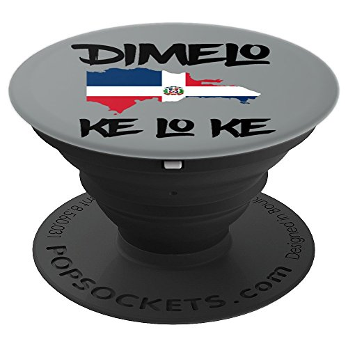 Dominican Republic Flag Dimelo Ke Lo Ke Pride Gifts - PopSockets Grip and Stand for Phones and Tablets by Dimelo Ke Lo Ke Shirt Tee