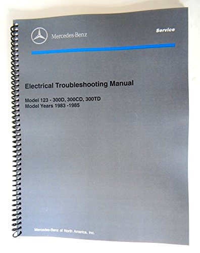 Mercedes Electrical Service Manual W123 300d 300cd 300td 1983 1985 1984 new reprint