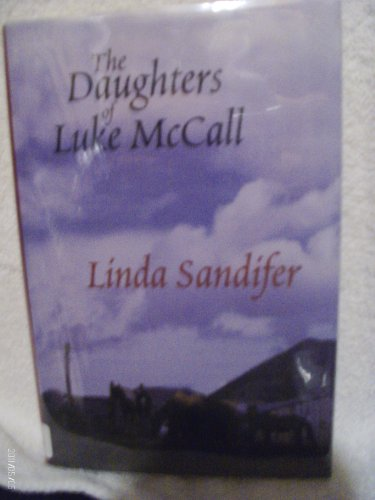 0786225831 - Linda Sandifer: The Daughters of Luke McCall (Five Star First Edition Romance Series) - Libro