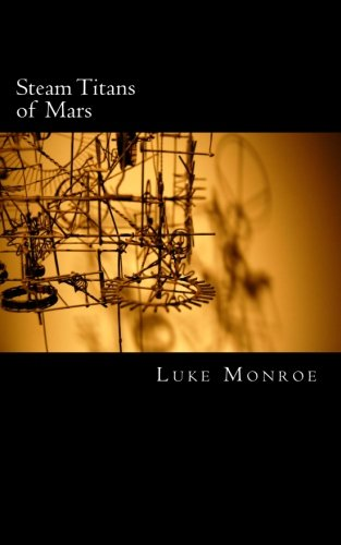 Download Steam Titans of Mars: A Story of History as it Might Have Been pdf epub