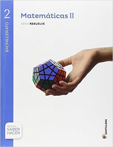 Solucionario Matemáticas De 2 Bachillerato Santillana De 2021 Gratis