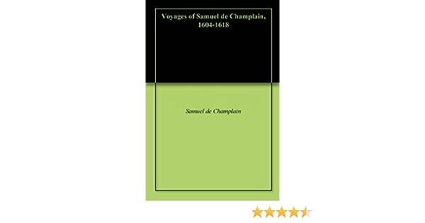 Amazon voyages of samuel de champlain 1604 1618 ebook amazon voyages of samuel de champlain 1604 1618 ebook samuel de champlain william lawson grant kindle store fandeluxe Document